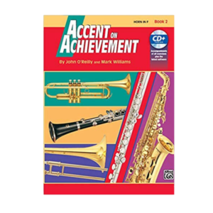 Accent on Achievement Horn in F( French Horn) Book 2