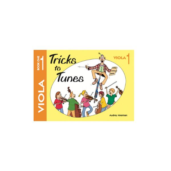 Tricks to Tunes Viola Book 1