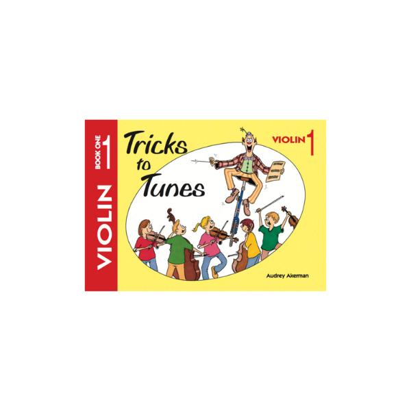 Tricks to Tunes Violin Book 1